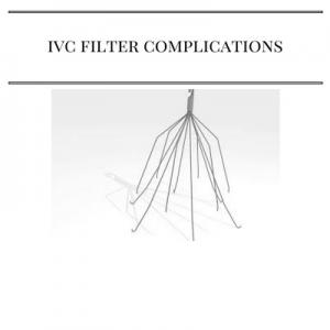 IVC Filter Complications