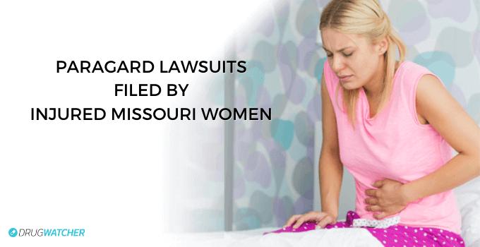Injured Missouri Women filed Paragard lawsuits