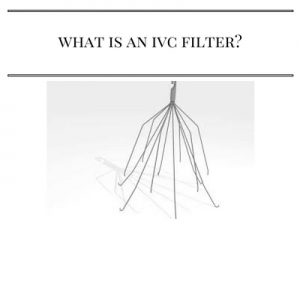 What is an IVC Filter